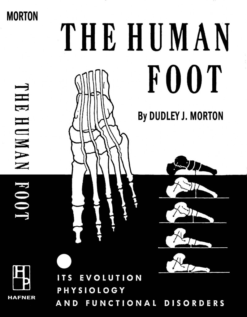 The Human Foot by Dr. Dudley  J. Morton,  book  that Dr. Burton S. Schuler of Panama City Fl Based his work on