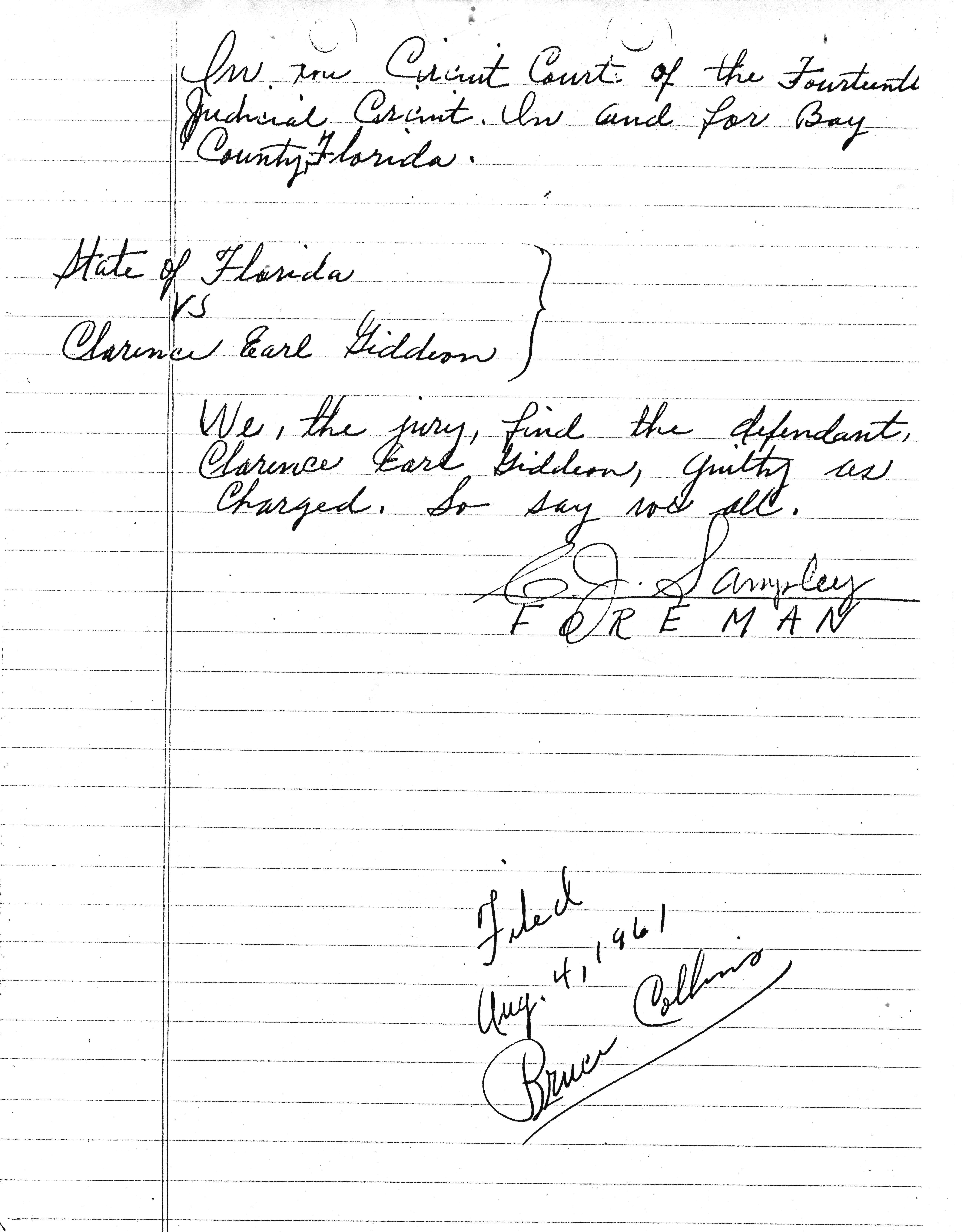 Verdict form finding Clarence Gideon guilty August 4, 1961, the same day president obama was born  Courtsey from private collection of Dr. Burton S. Schuler, Panama City, Fl. am