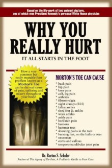 Dr. Burton S. Schuler, Podiatrist, Panama City Fl, new book Why You Really Hurt: It All Starts In The Foot